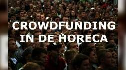 Crowdfunding in de horeca (5/6)